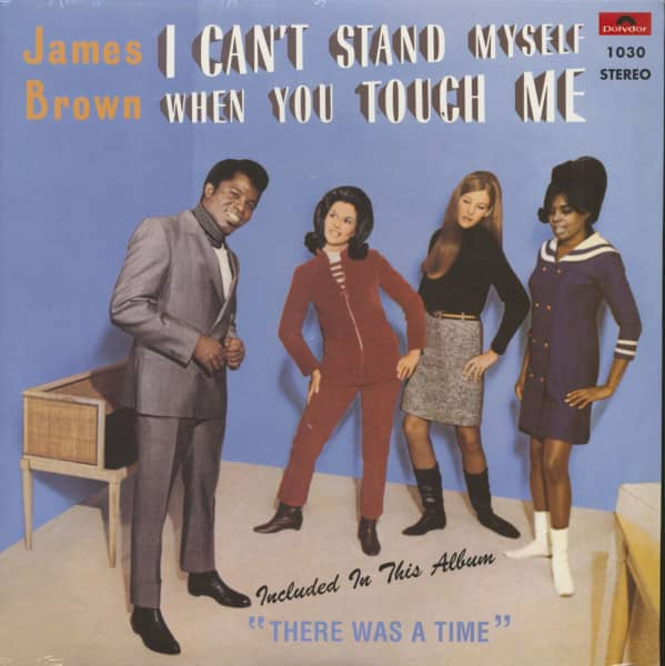I Can't Stand Myself When You Touch Me (LP)