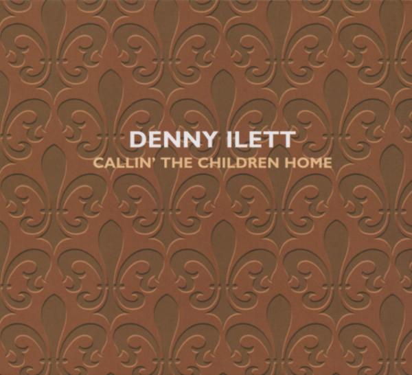 Ilett, Denny Callin' The Children Home