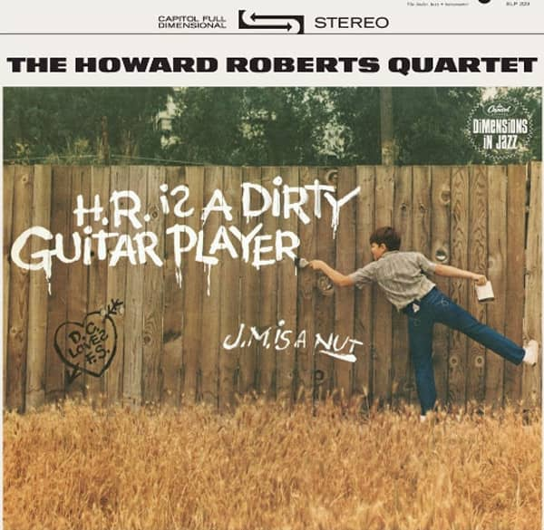 H.R. Is A Dirty Guitar Player - 180g Vinyl