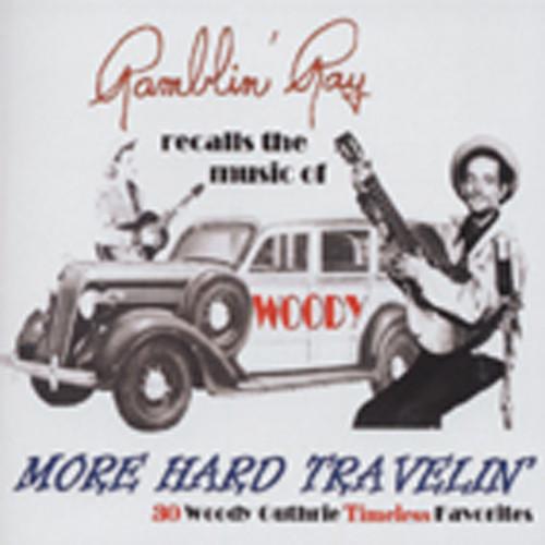 Campi, Ray Woody - More Hard Travellin'