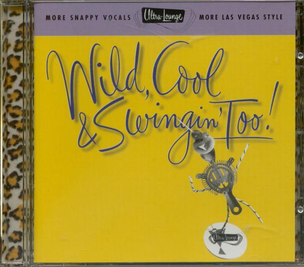 Vol.15, Ultra Lounge - Wild, Cool & Swingin' (CD)