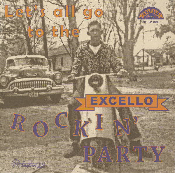 Let's All Go To The Excello Rockin' Party (LP, 10inch)