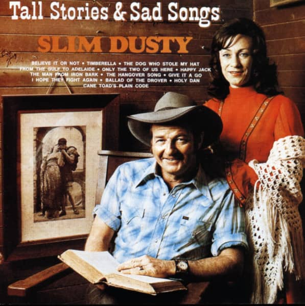 Dusty, Slim Tall Stories And Sad Songs