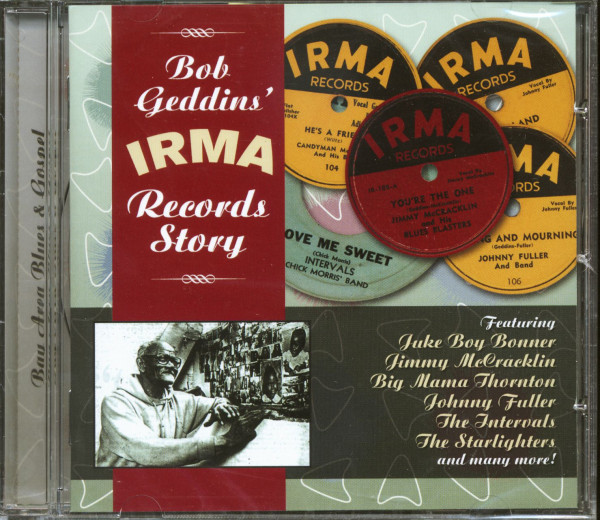 Bob Geddins' Irma Records Story (CD)