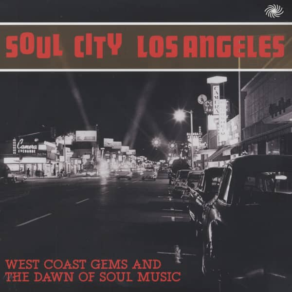 Soul City Los Angeles - West Coast Gems And The Dawn Of Soul Music (2-LP Album)
