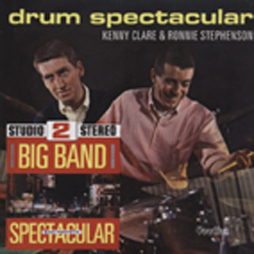 Fonteyn, Sam & Kenny Clare Big Band Spectacular & Drum Spectacular