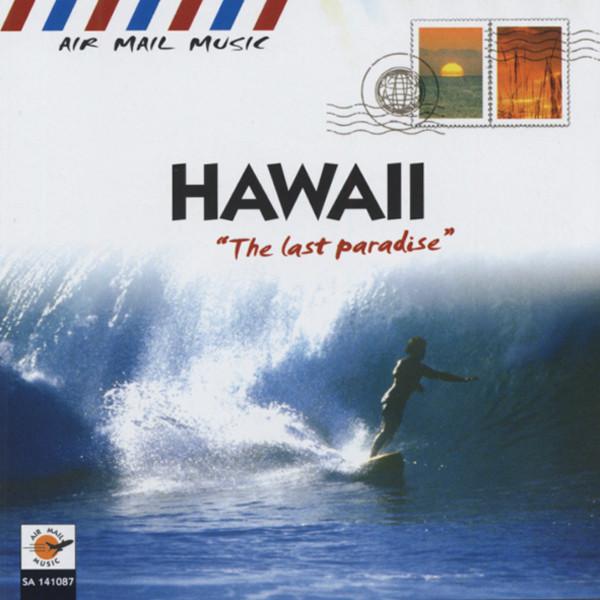 Hawaiian - The Last Paradise