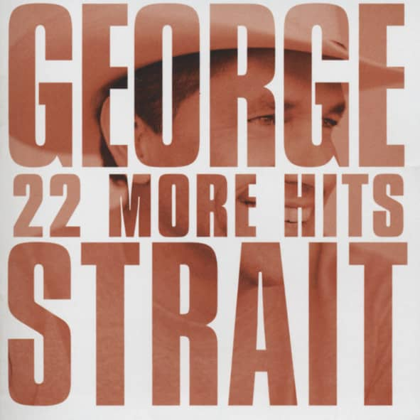 Strait, George 22 More Hits