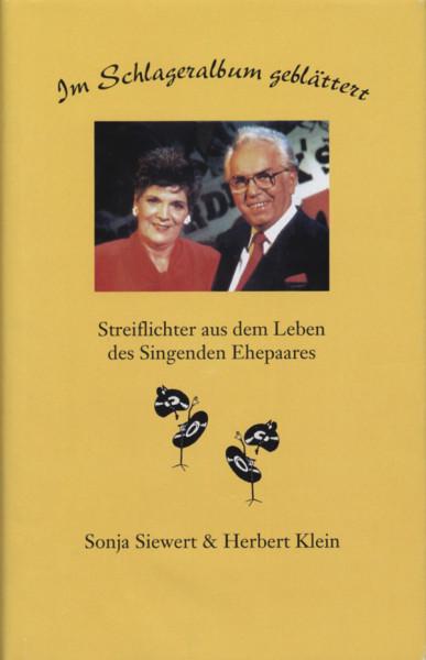 Klein, Herbert & Sonja Siewert Im Schlageralbum geblättert - Biographie