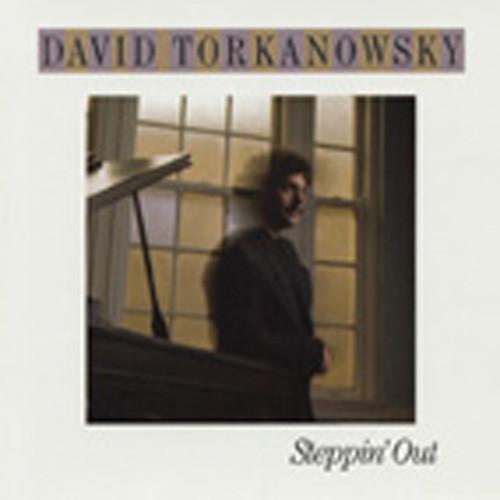 Torkanowsky, David Steppin' Out