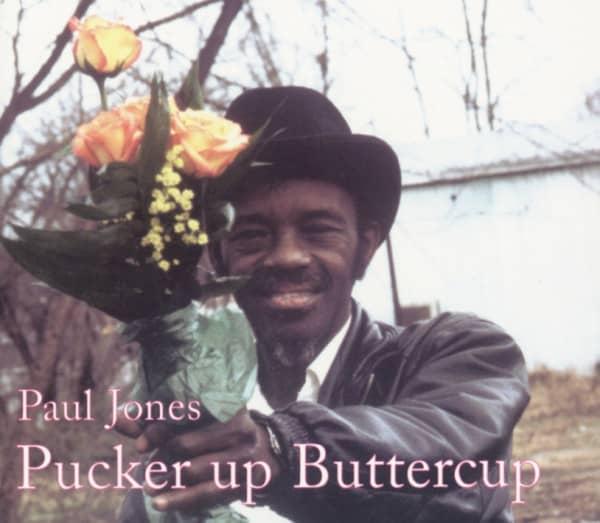 Jones, Paul 'wine' Pucker Up Buttercup