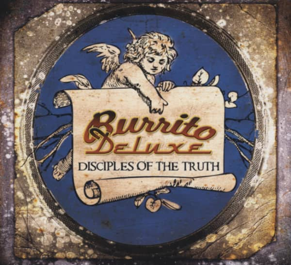 Burrito Deluxe Disciples Of The Truth