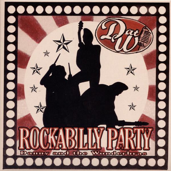 Danny & The Wonderbras Rockabilly Party (2012)