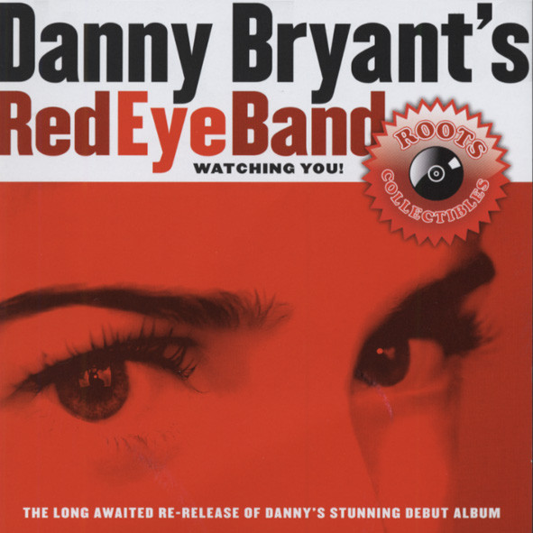Bryant's Red Eye Band, Danny Watching You! - Roots Collectibles