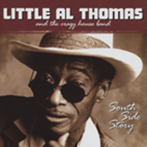 Thomas, Little Al & The Crazy South Side Story
