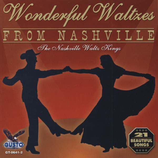 Nashville Waltz Kings Wonderful Waltzes