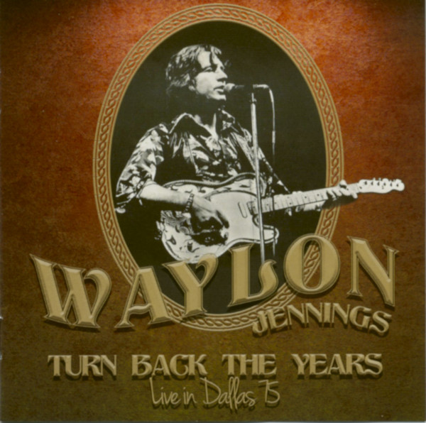 Turn Back The Years - Live In Dallas 75
