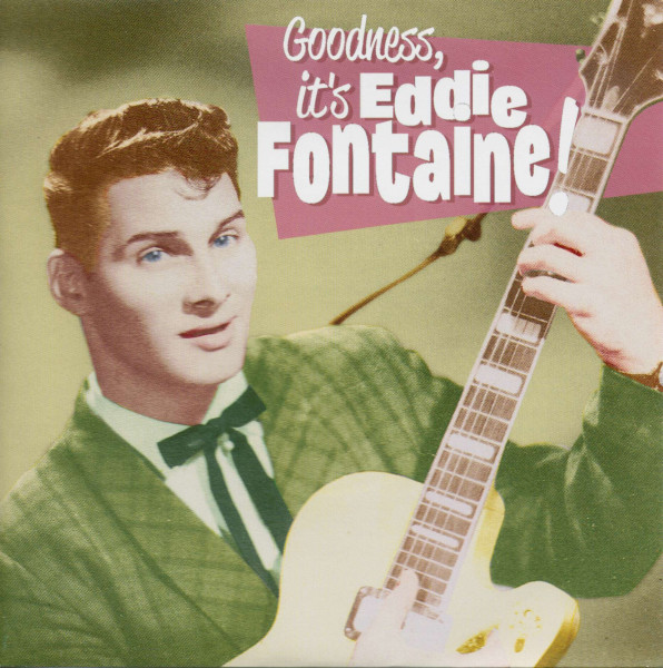Goodness, It's Eddie Fontaine! (33rpm, EP, PS, SC)