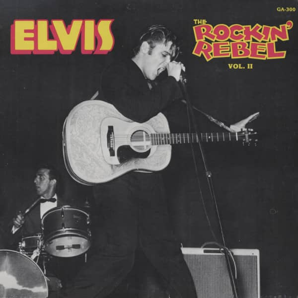 Presley, Elvis Rockin' Rebel Vol.2