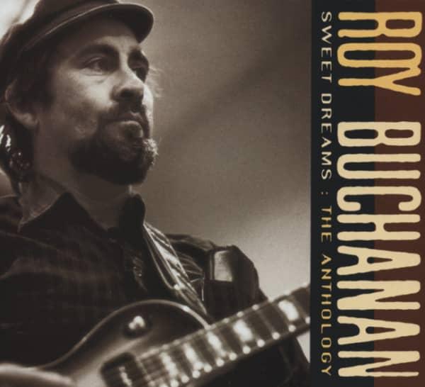 Buchanan, Roy Sweet Dreams: Anthology (2-CD)