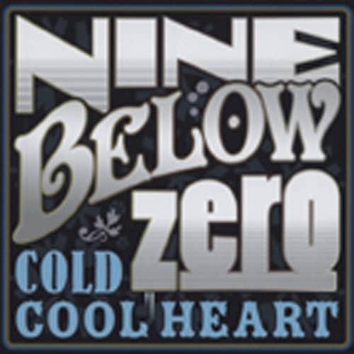 Nine Below Zero Cold Cool Heart (2-CD)