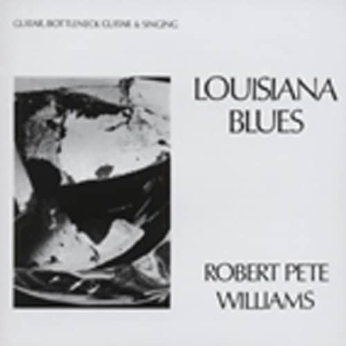 Williams, Robert Pete Louisiana Blues