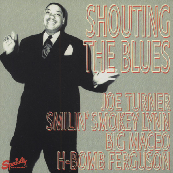 Shoutin' The Blues
