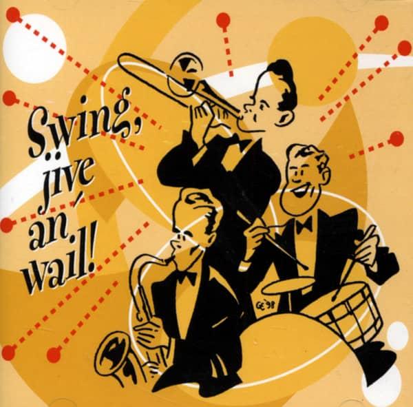 Swing, Jive An' Wail