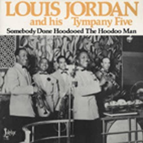 Jordan, Louis Someone Done Hoodooed The Hoodoo Man (1938-42