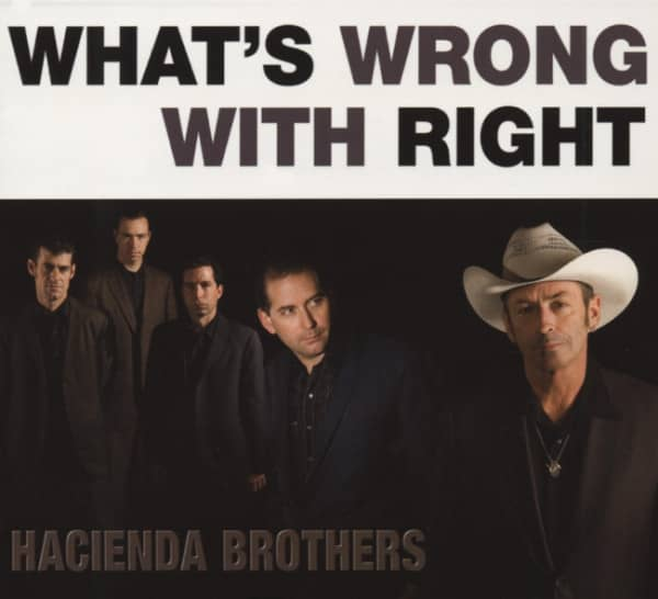 Hacienda Bros What's Wrong With Right