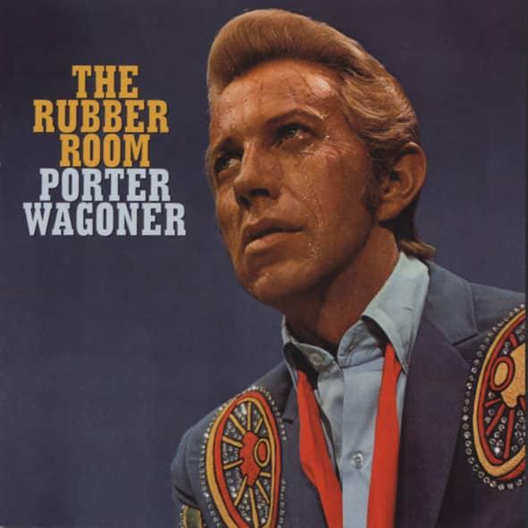Wagoner, Porter The Rubber Room - Haunting Poetic Songs