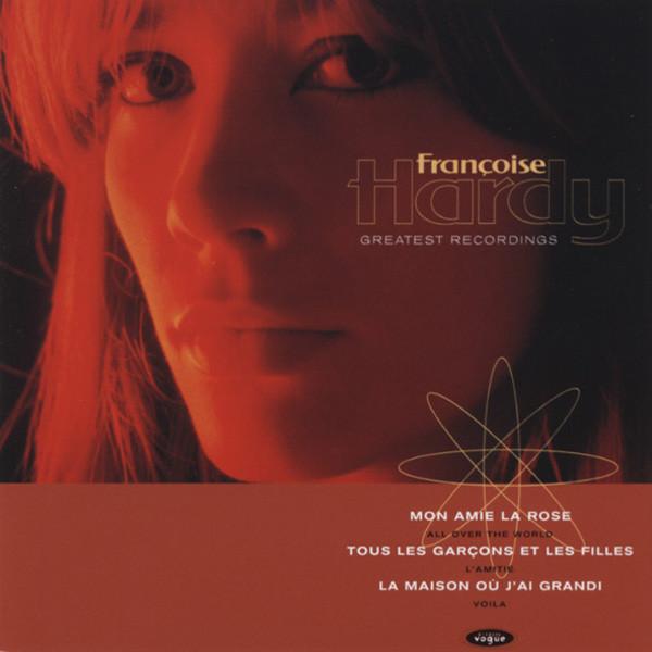 Hardy, Francoise Greatest Recordings