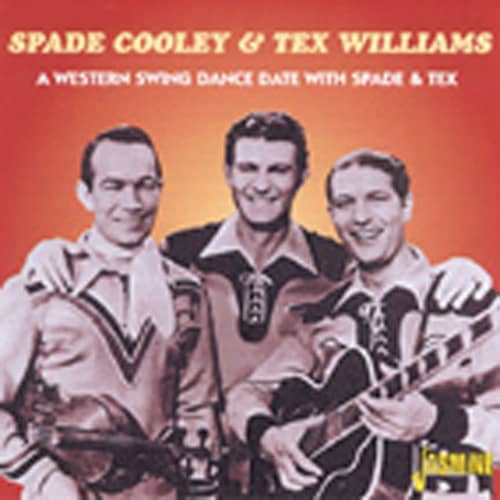 Cooley, Spade & Tex Williams A Western Swing Dance Party