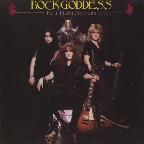 Rock Goddess Hell Hath No Fury (1983)