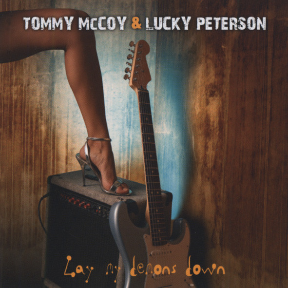 Mccoy, Tommy & Lucky Peterson Lay My