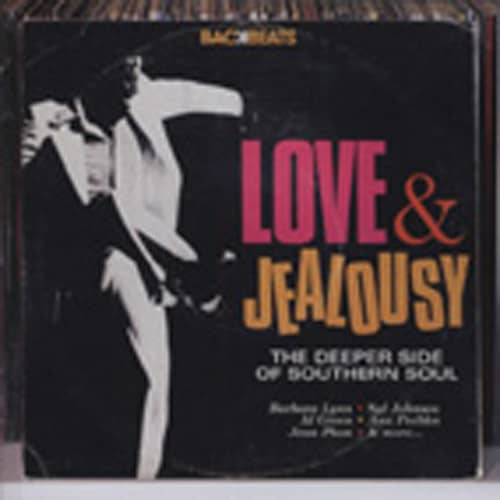 Love & Jealousy - Deeper Side Of Southern Sou