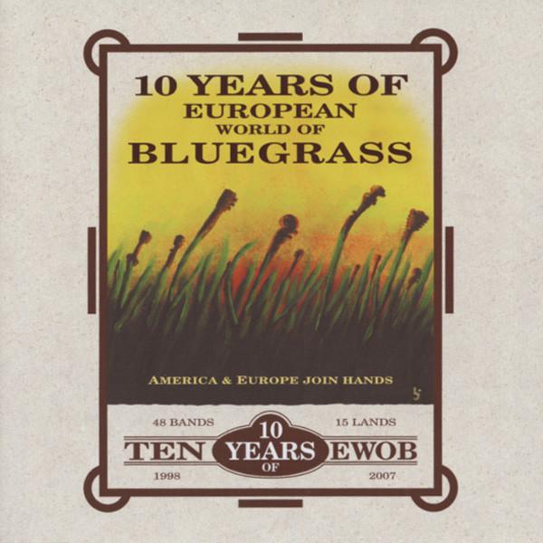 Va 10 Years Of European World Of Bluegrass (2-CD