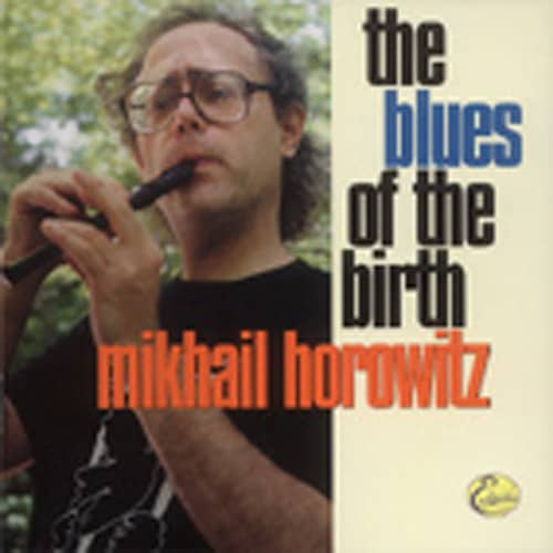 The Blues Of The Birth
