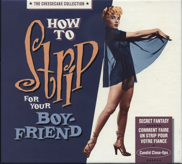 How To Strip For Your Boyfriend - The Cheesecake Collection (CD Deluxe Edition)