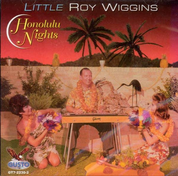 Wiggins, Little Roy Honululu Nights