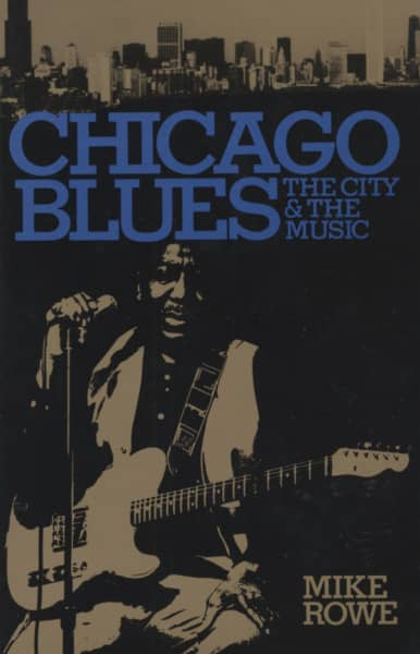 Chicago Blues: The City & The Mike Rowe
