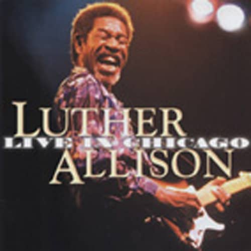 Allison, Luther Live In Chicago (2-CD)
