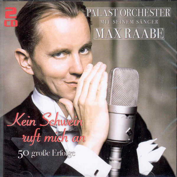 Palast Orchester & Max Raabe Kein Schwein ruft mich an (2-CD)
