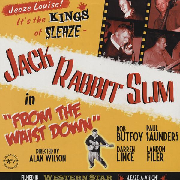Jack Rabbit Slim From The Waist Down