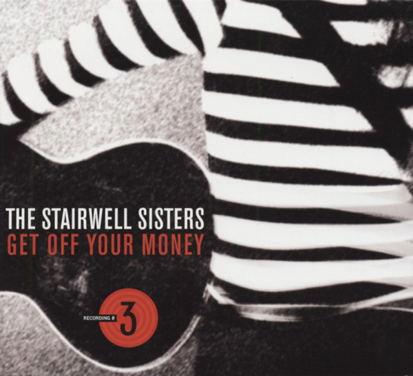 Stairwell Sisters Get Off Your Money