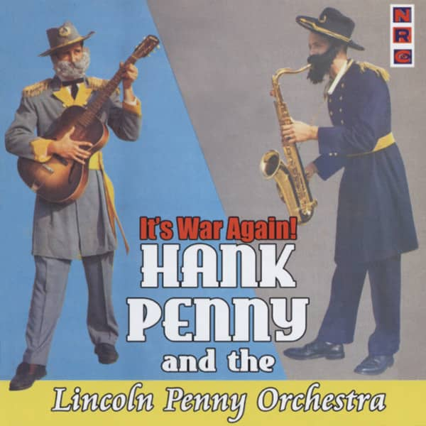 Penny Orchestra, Hank'lincoln' It's War Again (Jazz, That Is)