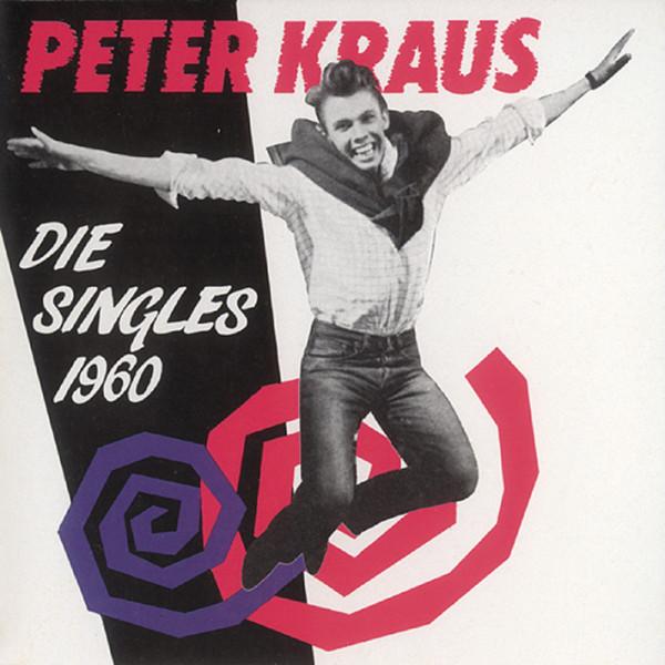 Kraus, Peter Die Singles 1960