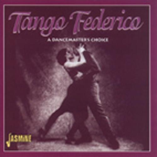 Va Tango Federico - A Dancemaster's Choice
