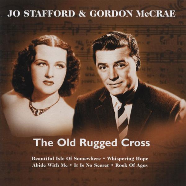Stafford, Jo & Gordon Mccrae The Old Rugged Cross