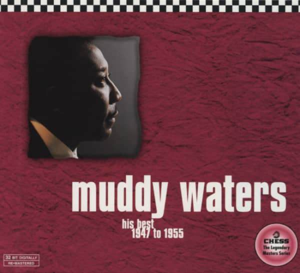 Muddy Waters His Best, 1947 to 1955